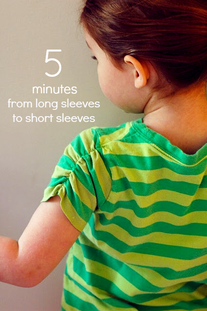 Long Sleeves to Short in Ten Minutes or Less