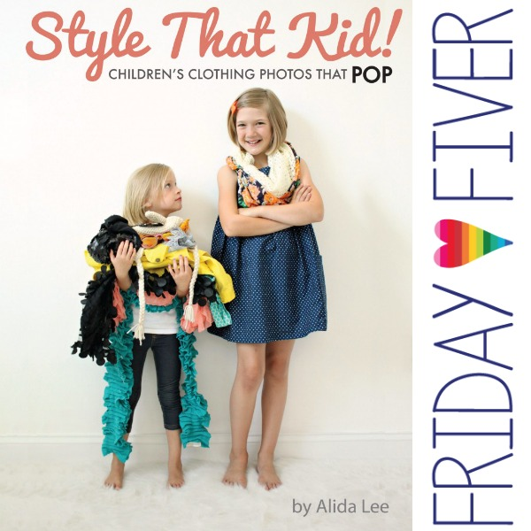 crafterhours friday fiver style that kid alida makes