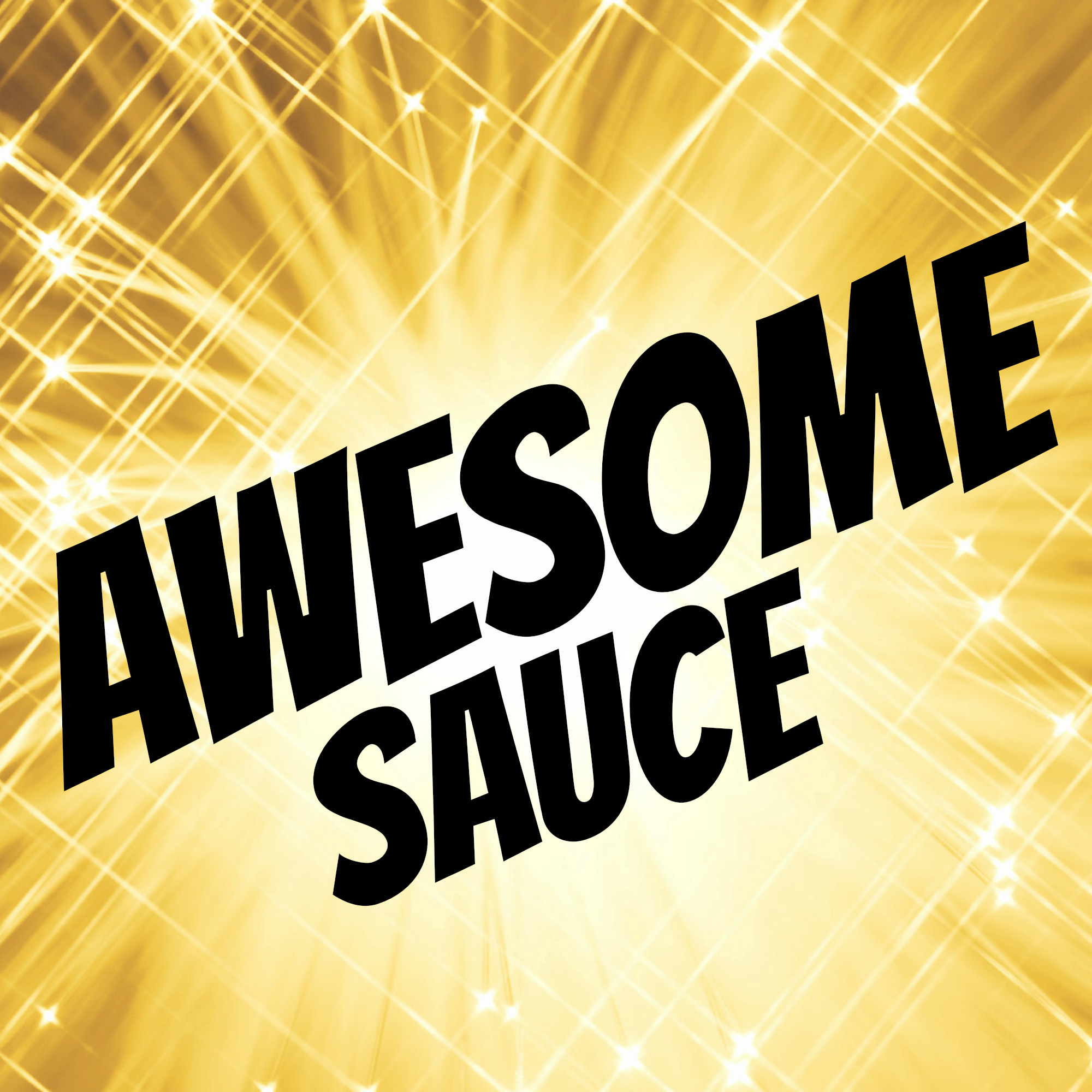 Awesome Sauce: A Recipe