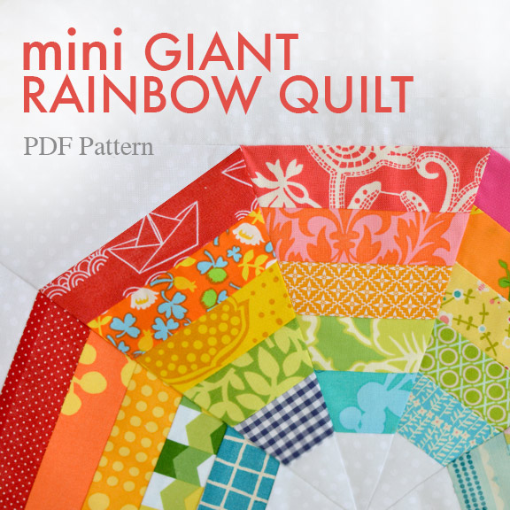 mini Giant Rainbow Quilt Pattern