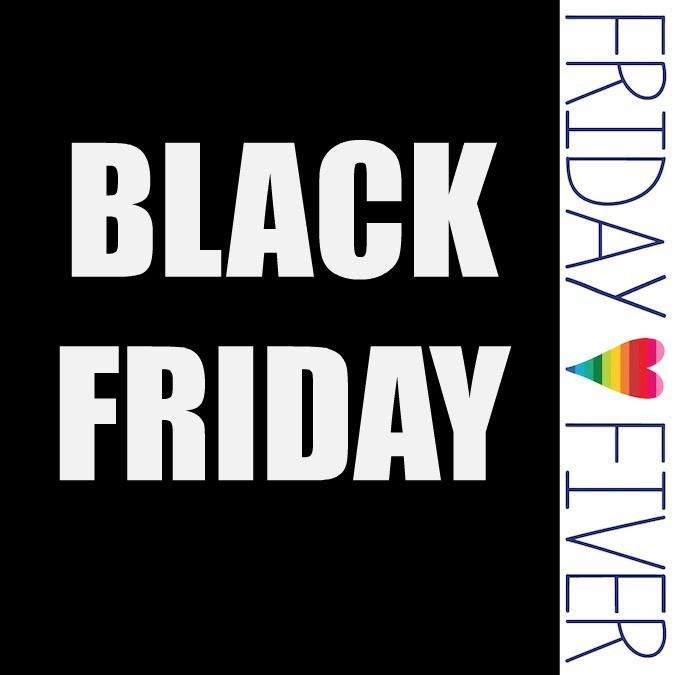 Friday Fiver: Black Friday Edition