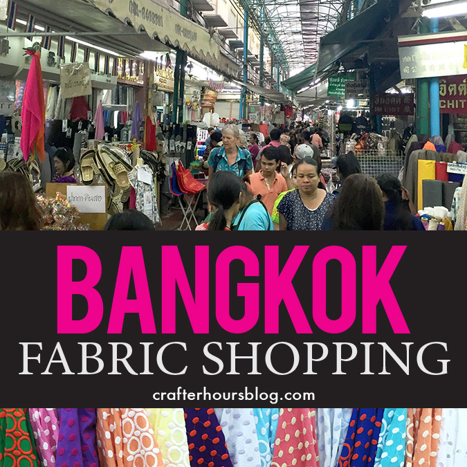 Bangkok Fabric Shopping